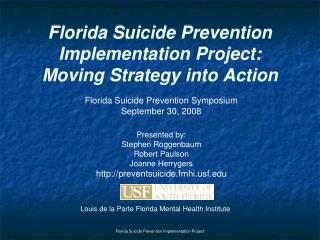 Florida Suicide Prevention Implementation Project:  Moving Strategy into Action