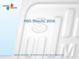 HBS Results , 2006