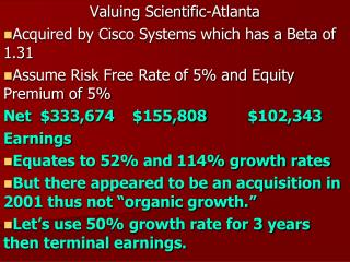 Valuing Scientific-Atlanta Acquired by Cisco Systems which has a Beta of 1.31