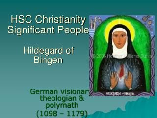 HSC Christianity Significant People Hildegard of Bingen