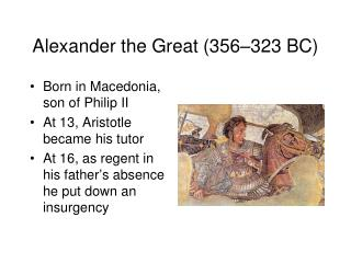 Alexander the Great (356–323 BC)