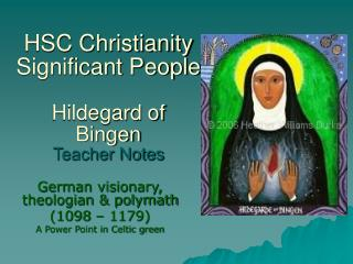 HSC Christianity Significant People Hildegard of Bingen Teacher Notes