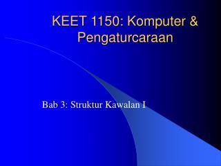 KEET 1150: Komputer & Pengaturcaraan