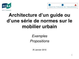 Architecture d�un guide ou d�une s�rie de normes sur le mobilier urbain