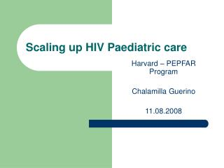 Scaling up HIV Paediatric care