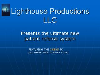 Lighthouse Productions LLC