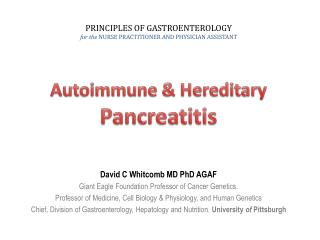 Autoimmune  & Hereditary Pancreatitis