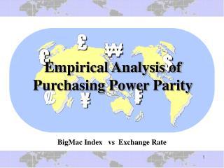 Empirical Analysis of Purchasing Power Parity