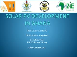 SOLAR PV DEVELOPMENT IN GHANA