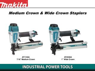 Medium Crown & Wide Crown Staplers
