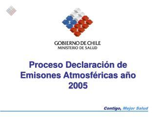 Proceso Declaración de Emisones Atmosféricas año 2005
