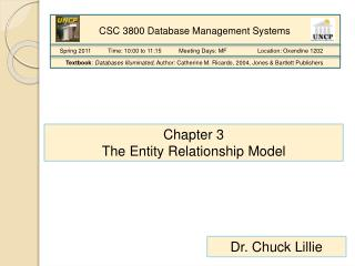 Chapter 3 The Entity Relationship Model