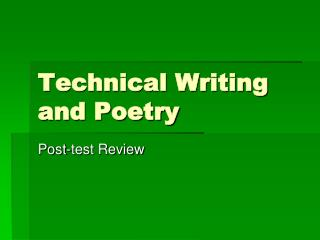 Technical Writing and Poetry