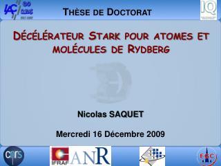 Décélérateur  Stark pour atomes et molécules de Rydberg