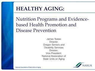 HEALTHY AGING: