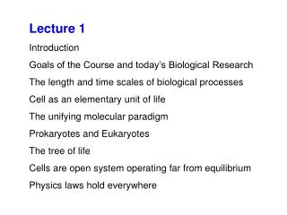 Lecture 1 Introduction Goals of the Course and today's Biological Research