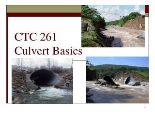 CTC 261  Culvert Basics