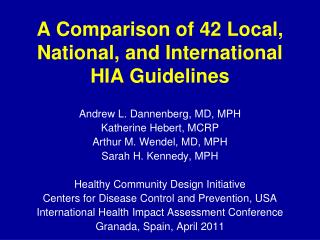 A Comparison of 42 Local, National, and International HIA Guidelines