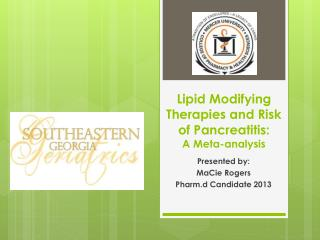 Lipid Modifying Therapies and Risk of Pancreatitis:  A Meta-analysis
