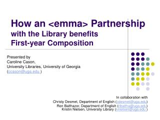 How an <emma> Partnership with the Library benefits First-year Composition