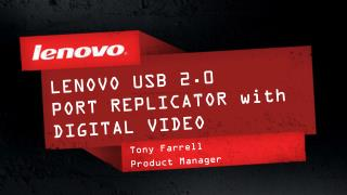 LENOVO USB 2.0  PORT REPLICATOR with DIGITAL VIDEO