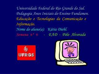 Educação  e  Tecnologia TICS – Blogs – Word – Paint – Pbwiki - PowerPoint