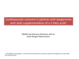 ORIGIN trial (Outcome Reduction with an Initial Glargine INtervention)
