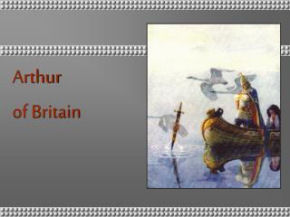 Arthur  of Britain