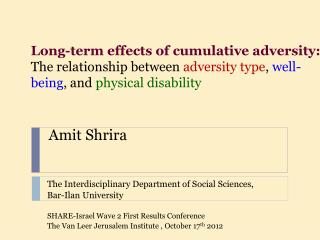 Amit Shrira The Interdisciplinary Department of Social Sciences,  Bar- Ilan  University