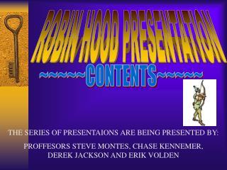 ROBIN HOOD PRESENTATION