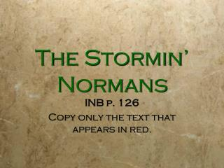 The  Stormin ' Normans
