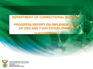 DEPARTMENT OF CORRECTIONAL SERVICES PROGRESS REPORT ON IMPLEMENTATION