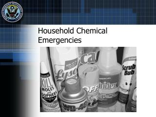 Household Chemical Emergencies