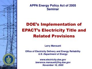 DOE's Implementation of EPACT's Electricity Title and Related Provisions