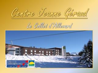 Centre Jeanne G raud Le Collet d Allevard
