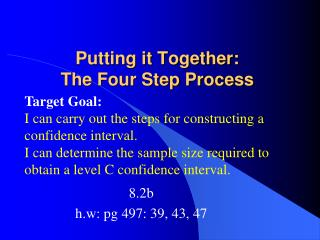Putting it Together: The Four Step Process