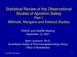CRDAC and DSaRM Meeting September 12, 2007 Mark Levenson, Ph.D.