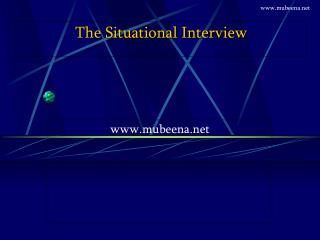 The Situational Interview