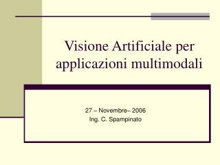 Visione Artificiale per applicazioni multimodali