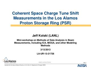 Coherent Space Charge Tune Shift Measurements in the Los Alamos Proton Storage Ring (PSR)