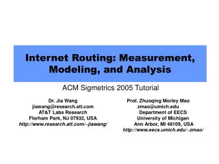 Internet Routing: Measurement, Modeling, and Analysis