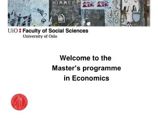 Welcome to the   Master's programme  in Economics