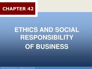 ETHICS AND SOCIAL RESPONSIBILITY  OF BUSINESS