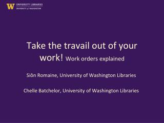 Take the travail out of your work!  Work orders explained