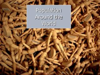 Population  Around the World