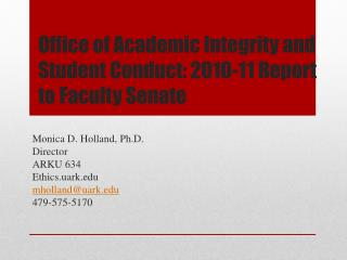 Office of Academic Integrity and Student Conduct: 2010-11 Report to Faculty Senate