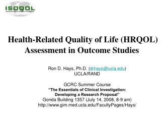 Health-Related Quality of Life (HRQOL) Assessment in Outcome Studies