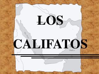 LOS CALIFATOS