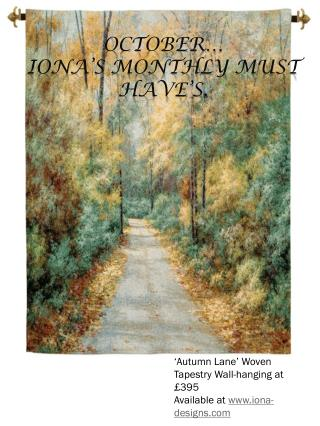 October� Iona�s Monthly Must have�s.