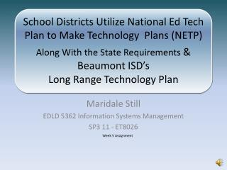 Maridale Still EDLD 5362 Information Systems Management  SP3 11 - ET8026